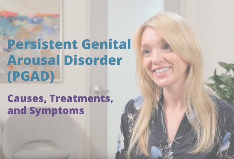 Persistent Genital Arousal Disorder (PGAD) Video