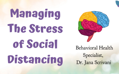 Managing The Stress of Social Distancing