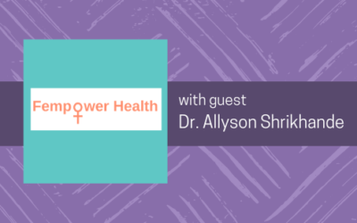 FemPower Health Podcast:  How Pelvic Floor Rehabilitation Can Help You in Surprising Ways