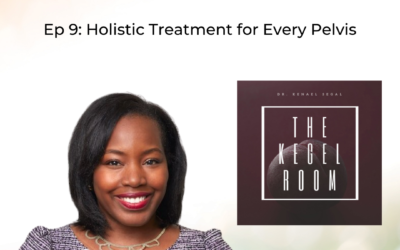 Ep 9: Holistic Treatment for Every Pelvis