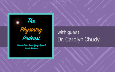 The Physiatry Podcast: Dr. Carolyn Chudy Speaks About Pelvic Pain