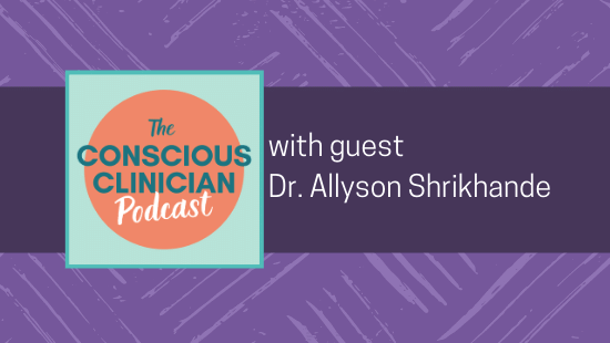 Physiatry in Pelvic Health with Dr. Allyson Shrikhande